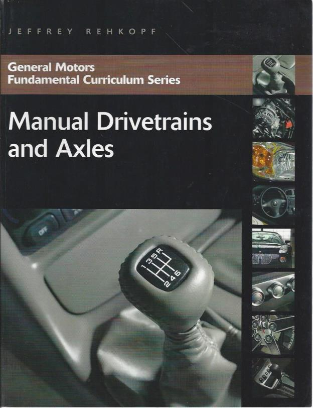 Manual Drivetrains and Axles, Jeffrey Rehkopf