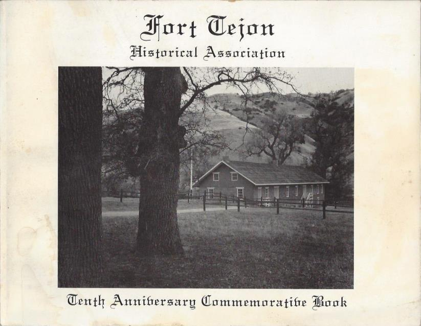 Fort Tejon Historical Association: Tenth Anniversary Commemorative Book, David Cotton (ed.)