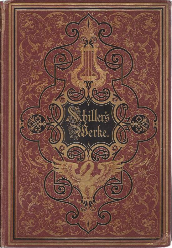 Schillers Werke (2 VOLS. ONLY), Friedrich Schiller; J.G. Fischer