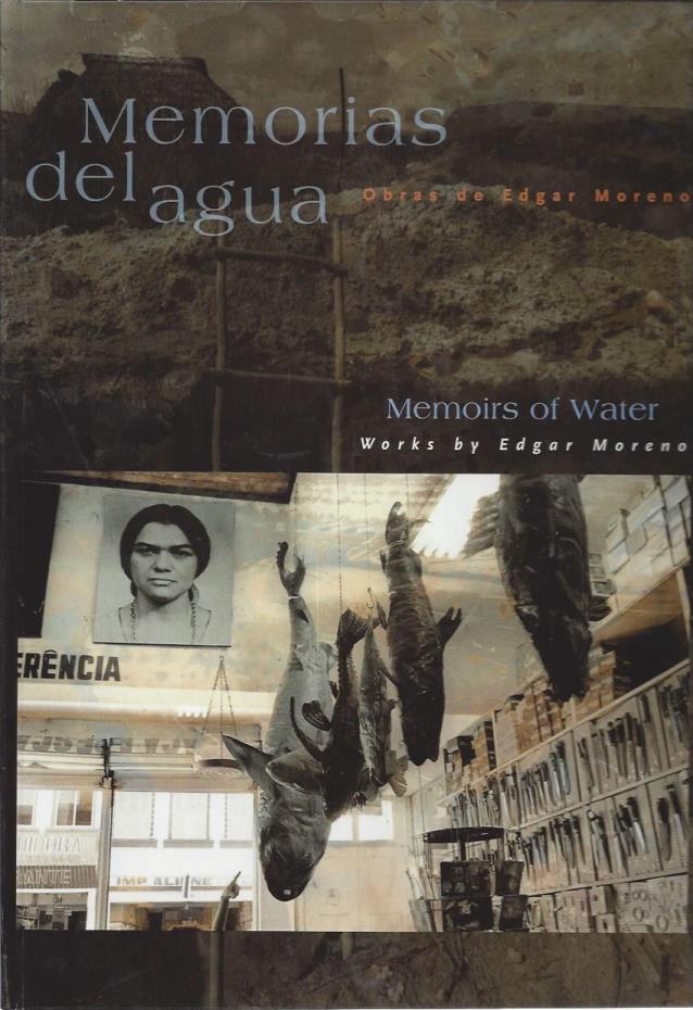 Memorias del Agua, Obras de Edgar Moreno (Memories of Water, Works by Edgar Moreno), Edgar Moreno