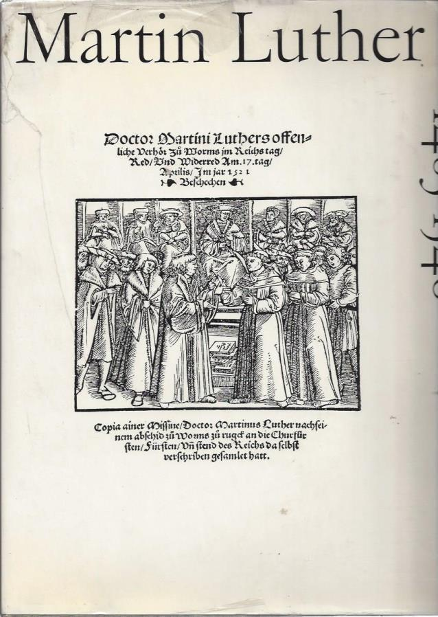 Martin Luther, 1483-1546: Dokumente seine Lebens und Wirkens [Text in German], Martin Luther