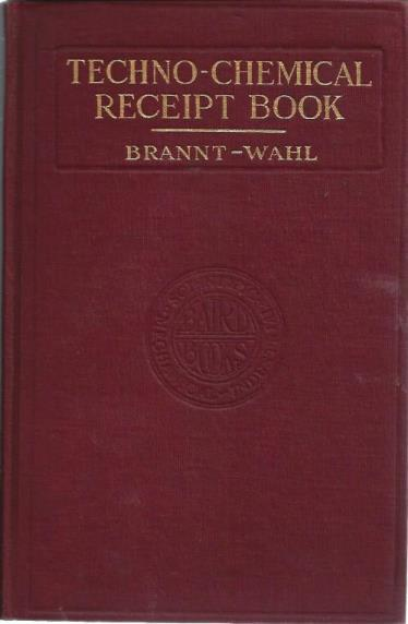 Techno-Chemical Receipt Book 1923, Brannt-Wahl