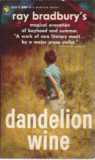Dandelion Wine A1922, Bradbury, Ray