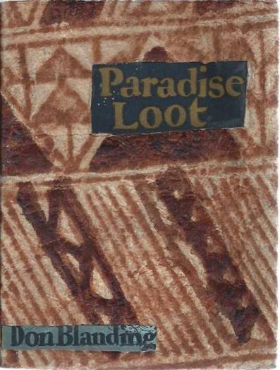 Paradise Loot, by Don Blanding ; Cover Design and Full Page Illustrations by Don Blanding, Blanding, Don (1894-1957)