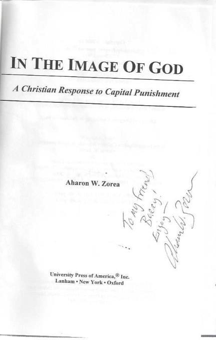 In the Image of God: A Christian Response to Capital Punishment, Aharon W. Zorea