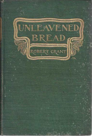 Unleavened Bread, Robert Grant