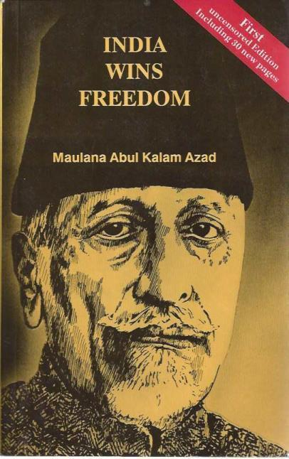 India Wins Freedom, The Compete Version, Maulana Abul Kalam Azad
