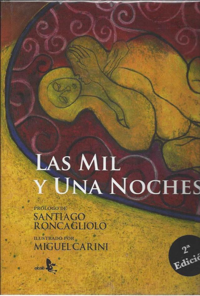 Las mil y una noches / One Thousand and One Nights (Spanish Edition), Anonimo; Miguel Carini [Illustrator]