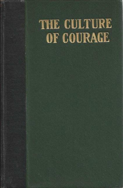 Culture of Courage, Frank Channing Haddock