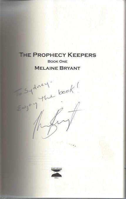 The Prophecy Keepers, Melaine Bryant