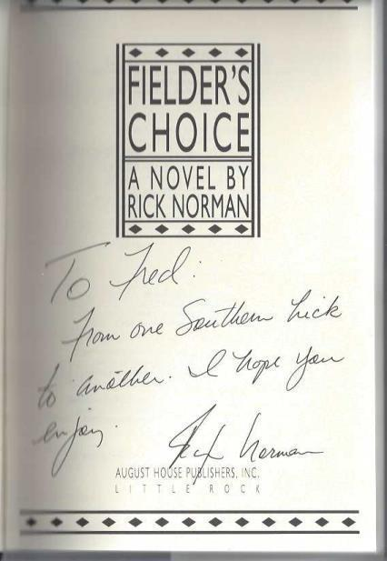 Fielder's Choice, Norman, Rick