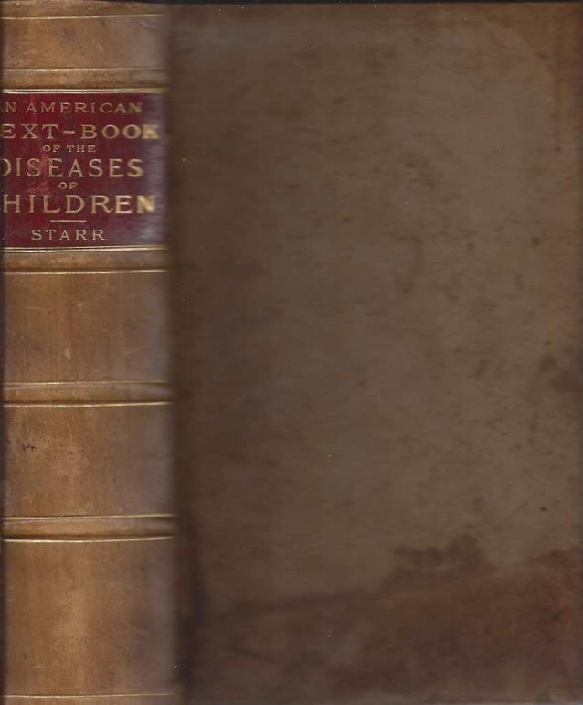 An American Text-Book of the Diseases of Children, Louis Starr; Thompson S. Westcott