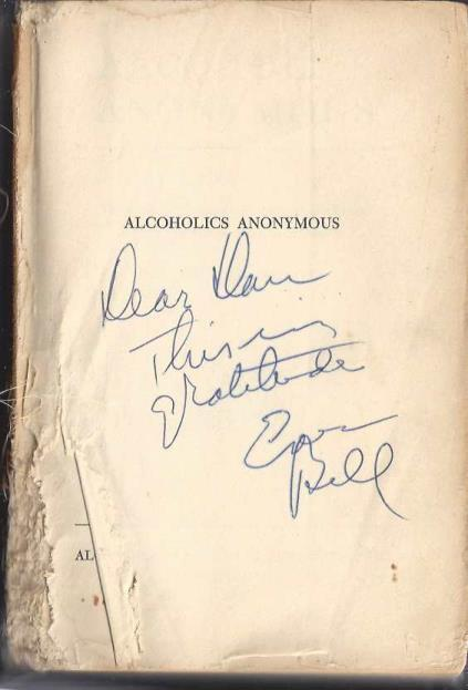 Alcoholics Anonymous The Story of How Many Thousands of Man and women Have Recovered from Alcoholism, bill wilson