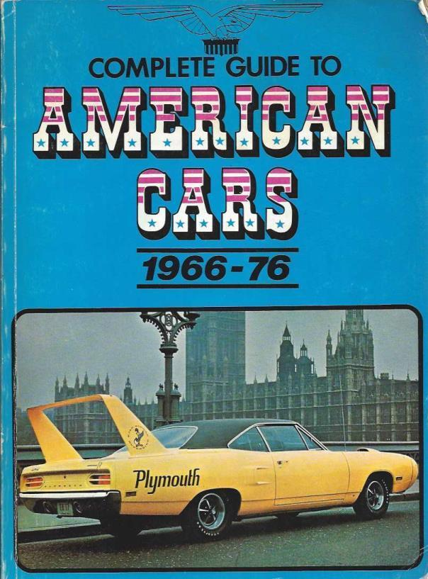 Complete Guide to American Cars: 1966-1976, Mike Lintern [Editor]; Ken Stapleton [Illustrator];