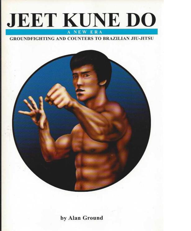 Jeet Kune Do, a New Era, Ground, Alan