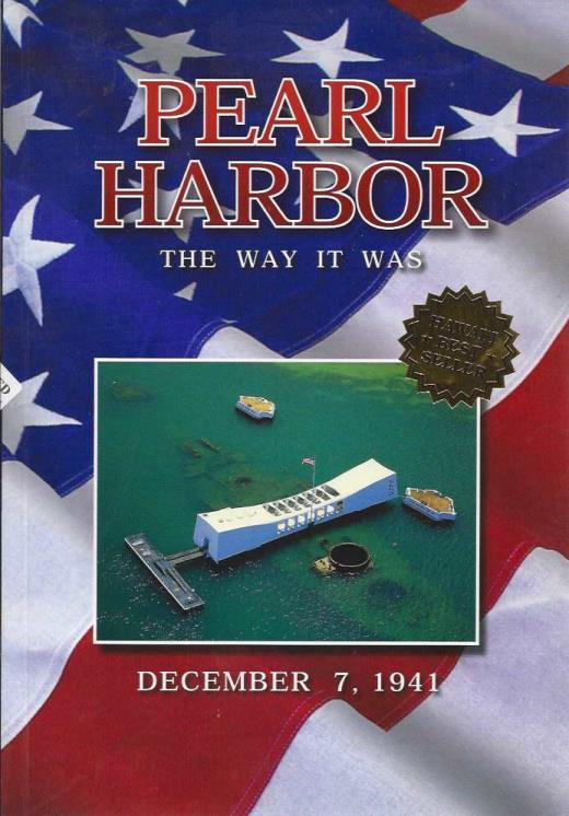 Pearl Harbor, the Way it Is (THIRD EDITION, FIRST PRINTING), Bill C.S. Stone; Bill C.S. Stone [Contributor]