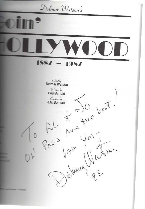 Delmar Watson's Goin' Hollywood 1887-1987, Arnold, Paul