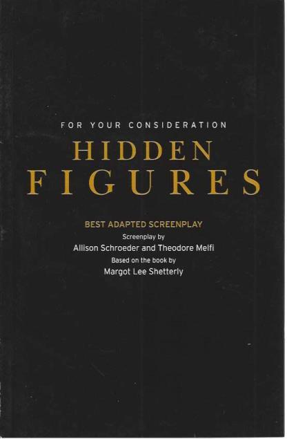 "For Your Consideration, ""Hidden Figures"" (Best Adapted Screenplay), Allison Schroeder; Theodore Melfi [Contributor]"
