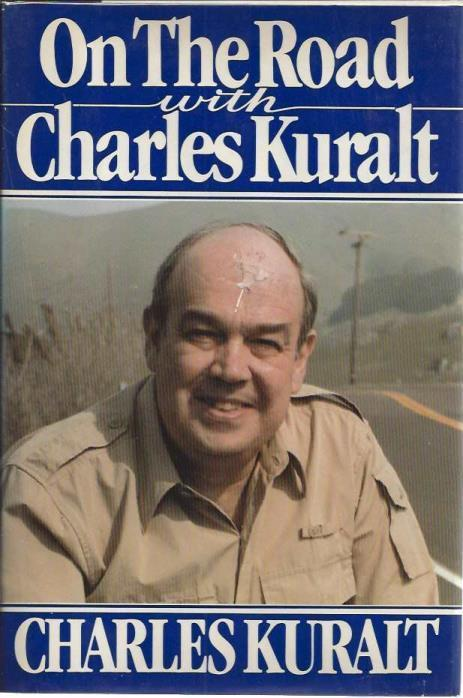 On the Road with Charles Kuralt, Kuralt, Charles