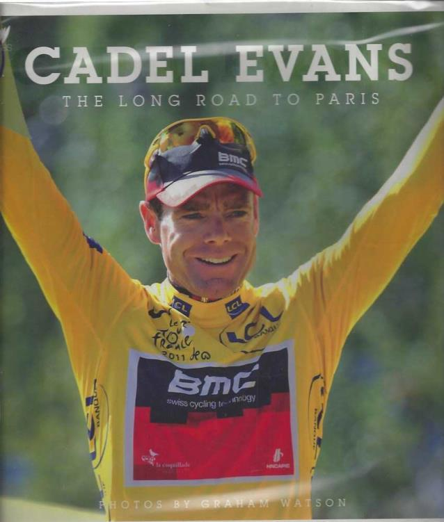 Cadel Evans: The Long Road To Paris, Evans, Cadel