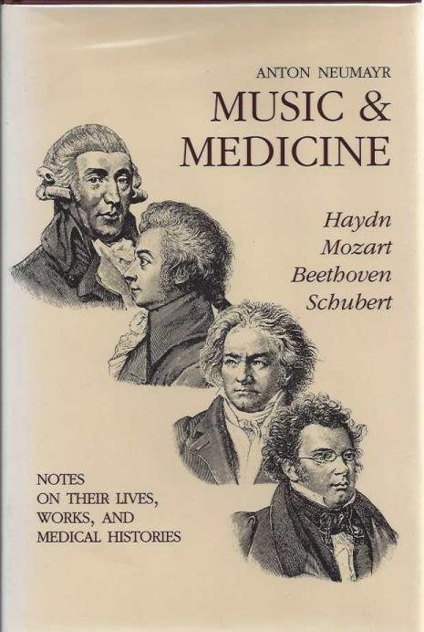 Music & Medicine (Complete Three Volume Set), Anton Neumayr; Bruce Cooper Clarke (trans.) [Contributor]