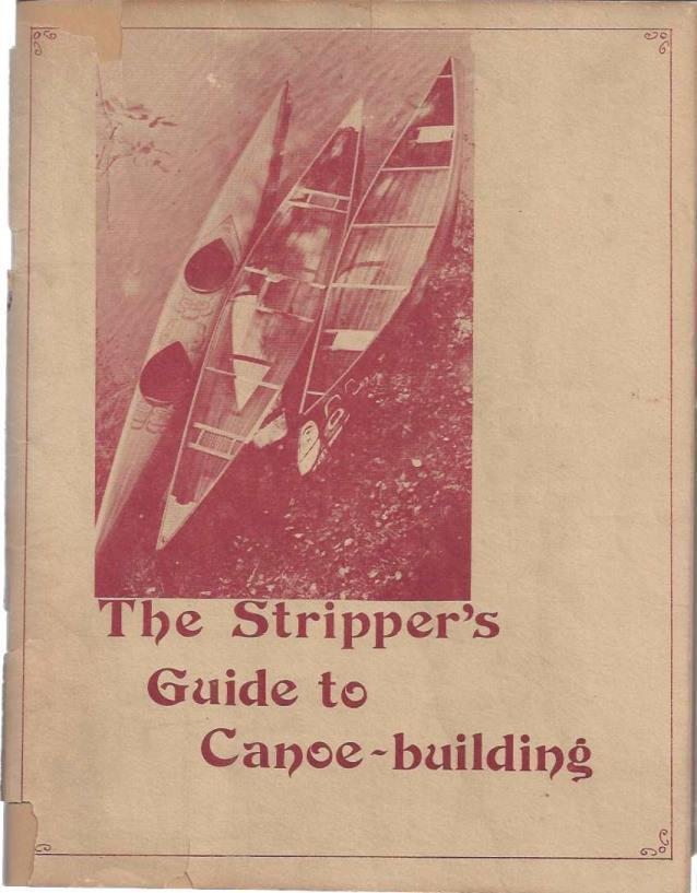 The Stripper's Guide to Canoe Building, Hazen, David
