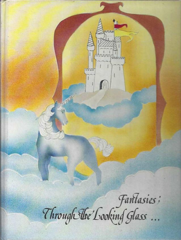 Jongleur, volume 13: Fantasies; Through the Looking Glass... (St. Joseph High School, Lakewood, CA), St. Joseph High School; St. Joseph High School [Contributor]