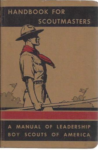 Handbook for Scoutmasters, volume One: A Manual of Leadership (Fifth Imprint), Boy Scouts of America; Boy Scouts of America [Contributor]