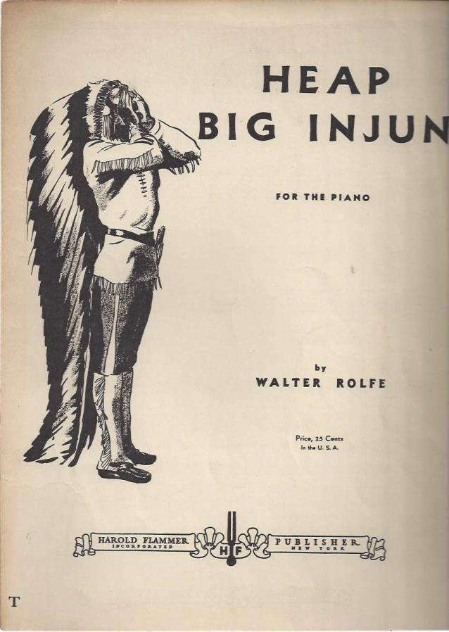 HEAP INJUN (For the Piano), Sheet Music, Walter Rolfe