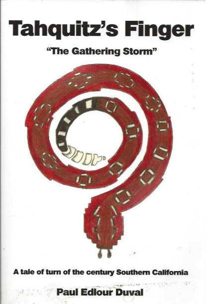 Tahquitz's Finger the Gathering Storm, Duval, Paul Edlour