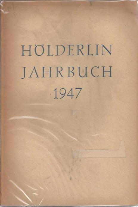 Holderlin-Jahrbuch Im Auftrag der Friedrich Holderlin Gesellschaft (15 vols.), Friedrich Beissner and Paul Kluckhohn