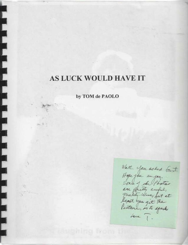 As Luck Would Have It (Manuscript), Tom de Paolo; Tom de Paolo [Contributor]