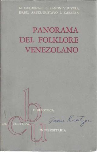 Panorama Del Folklore Venezolano, Cardona, M. - Ramon y Rivera, L. F. - Carrera, Gustavo L.