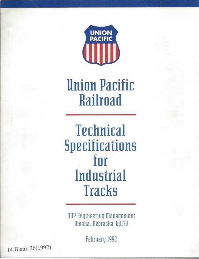 Union Pacific; Technical Specifications for Industrial Tracks, AVP Engineering Management