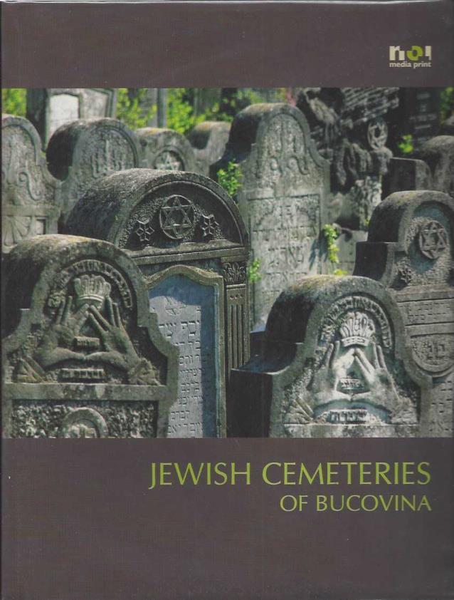 Jewish Cemetaries of Bucovina, Simon Geissbuhler