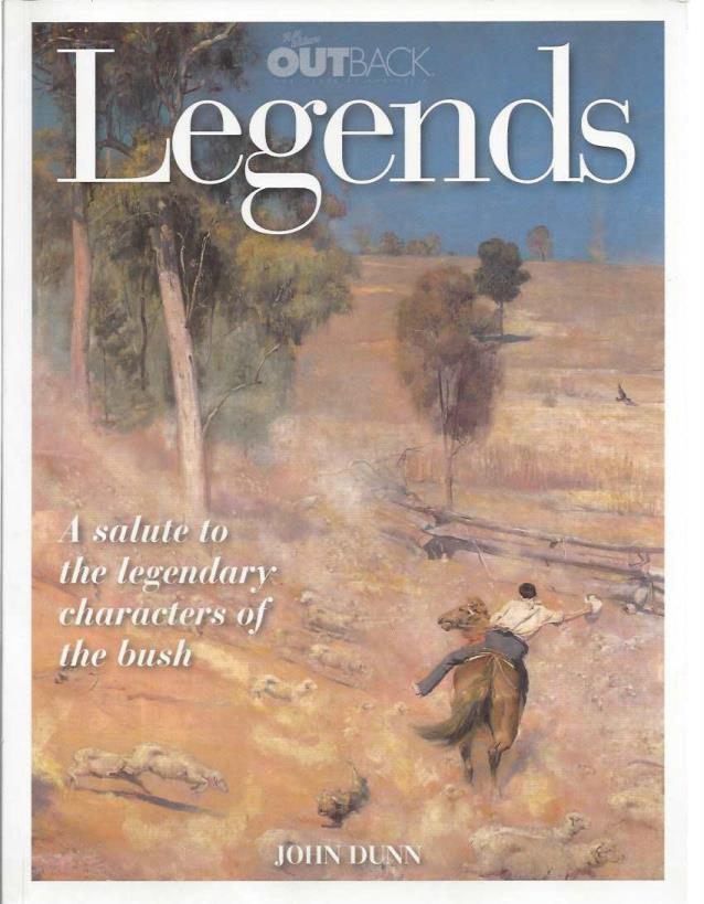 "R.M. Williams Outback Magazine 2010 ""Legends, A Salute to the Legendary Characters Of The Bush"", R.M. Williams"