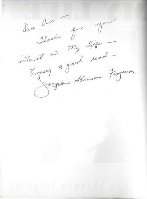 My Life, Ferguson, Josephine Shannon