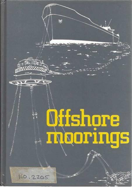 Offshore Moorings: Proceedings of a Conference, Abdi, S M [Eds]