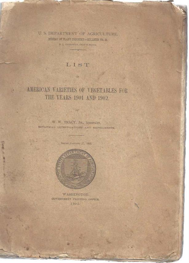 List of American Varieties of Vegetables For The Years 1901 And 1902, W.W. Tracy Jr.