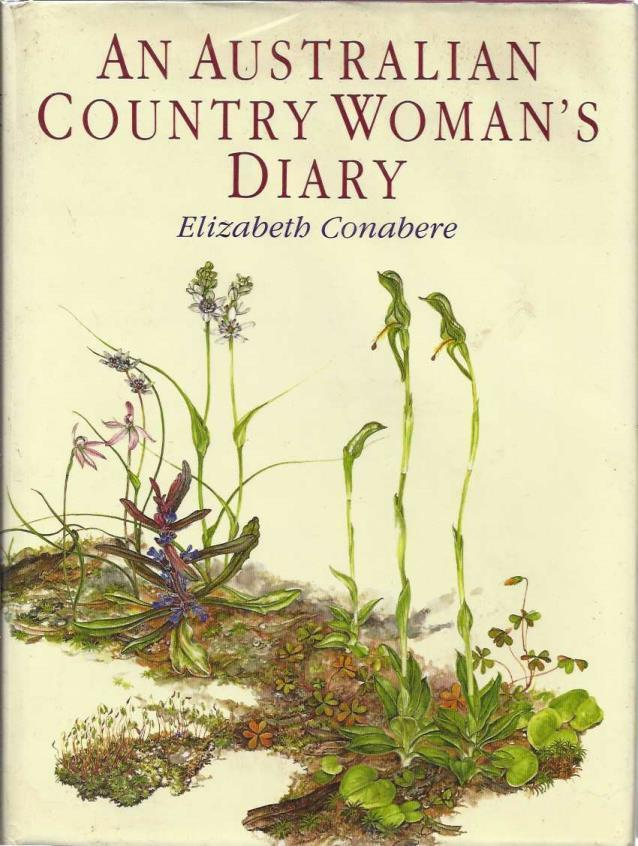 AN AUSTRALIAN COUNTRY WOMAN'S DIARY, CONABERE, ELIZABETH