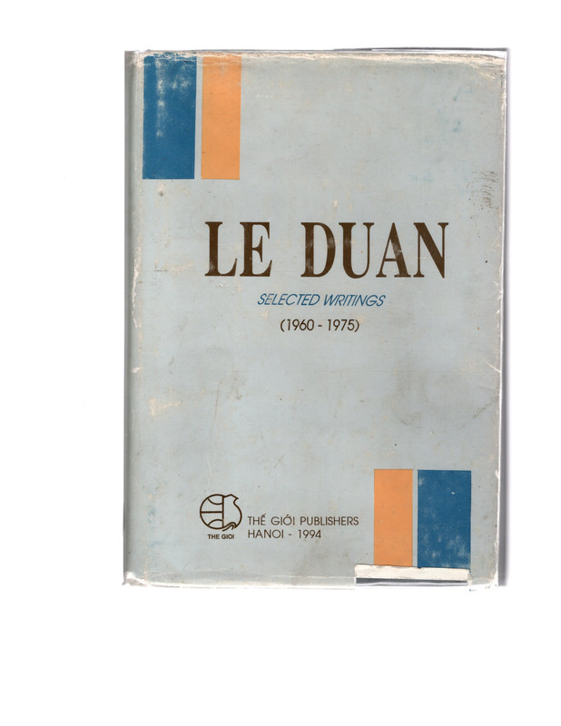 LE DUAN - Selected Writings 1960 - 1975, Unknown