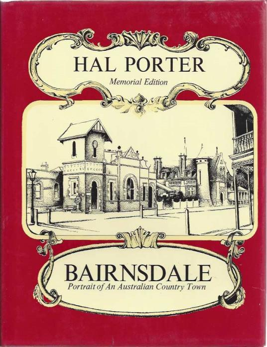 Bairnsdale: Portrait of an Australian country town, Porter, Hal