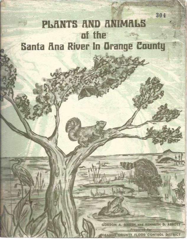 Plants and animals of the Santa Ana River in Orange County, Marsh, Gordon A
