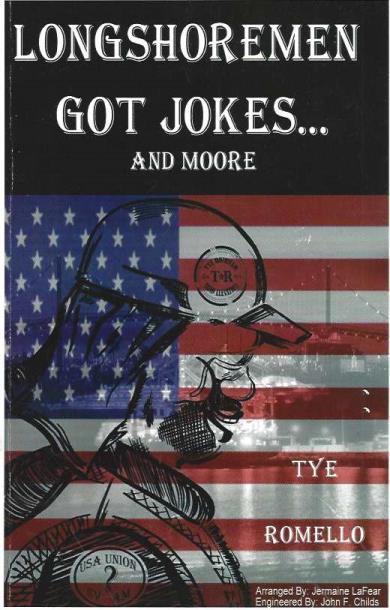 Longshoremen Got Jokes And Moore, Tye Romello