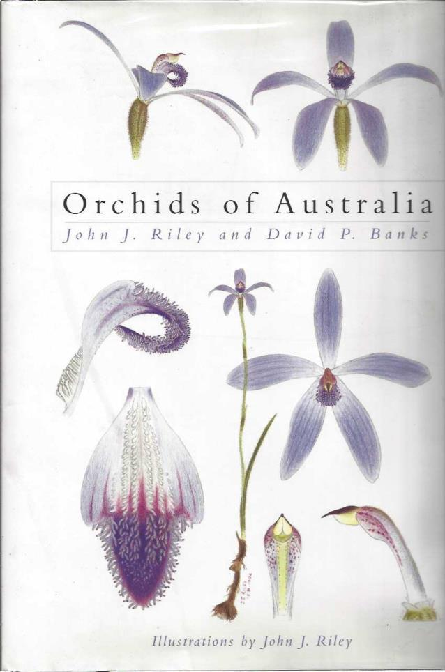 Orchids of Australia (Princeton Field Guides), Riley, John J.