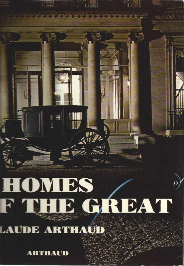 Homes of the great, Arthaud, Claude