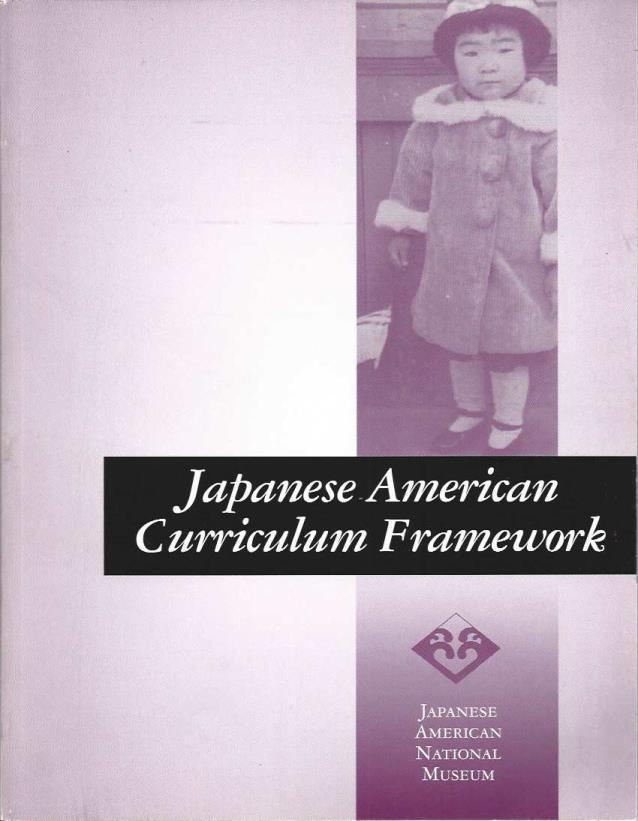 Japanese American Curriculum Framework, Gary Okihiro; Lloyd Kajikawa [Editor]
