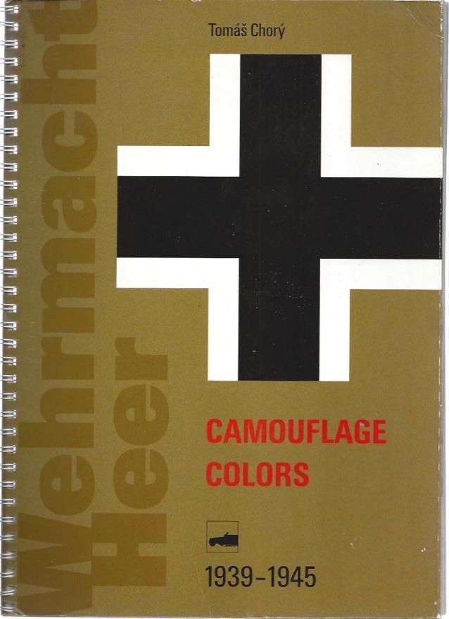 Camoflauge Colors, 1939-1945, Tomá? Chorý