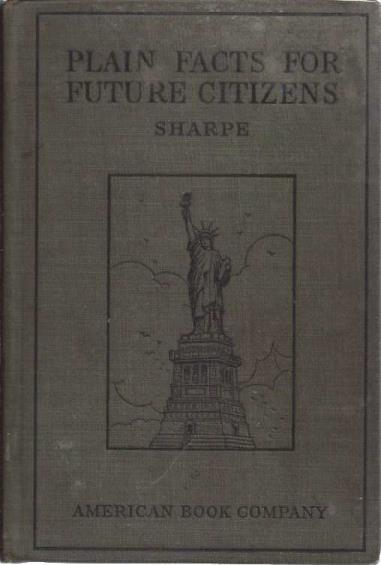 Plain facts for future citizens, Sharpe, Mary Frances