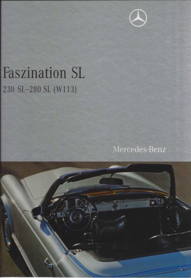 Faszination SL - 230-280 SL (W 113): 1963-1971, G�¼nter Engelen
